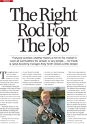 If anyone wonders whether there's a rod on the market to cover all eventualities the answer is very simple... no! Andy Smith delves a little deeper.